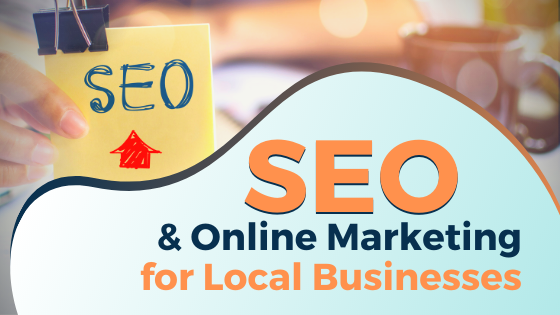 SEO & Online Marketing for Local Businesses